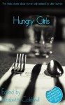 Hungry Girls (Girls Getting Off) - Angel Propps, Kathleen Tudor, Alcamia Payne, Emma Lydia Bates, Elizabeth Coldwell