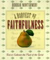 A Harvest Of Faithfulness (Harvest Of...) - Rebekah Montgomery