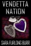 Vendetta Nation - Sara Furlong Burr