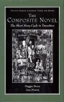 The Composite Novel: The Short Story Cycle in Transition (Twayne's Studies in Literary Themes and Genres Series) - Margaret Dunn, Ann Morris