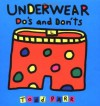 Underwear Do's and Don'ts - Todd Parr