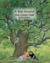 A Year Around the Great Oak - Gerda Muller