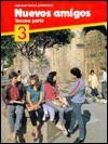Nuevos Amigos Spanish, 1989 - Harcourt Brace Jovanovich, José B. Fernandez, Nancy Ann Humbach, Maria J. Cazabon, Douglas Morgenstern