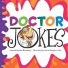 Doctor Jokes - Pam Rosenberg, Mernie Gallagher-Cole
