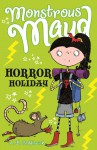 Horror Holiday. A.B. Saddlewick - A.B. Saddlewick