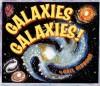 Galaxies, Galaxies - Gail Gibbons