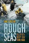 Rough Seas - James Greene