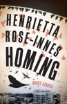 Homing - Henrietta Rose-Innes