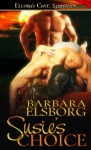 Susie's Choice - Barbara Elsborg
