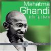 Ulrich Noethen, Frank Arnold, Michael Rotschopf U.V.A. Lesen Mahatma Gandhi Ein Leben - Ulrich Noethen, Frank Arnold