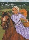 Felicity Saves the Day: A Summer Story - Valerie Tripp, Dan Andreasen