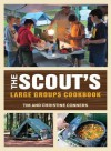 The Scout's Large Groups Cookbook - Tim Conners, Christine Conners