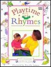Playtime Rhymes - Priscilla Lamont