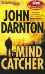 Mind Catcher (Audio) - John Darnton, Dick Hill