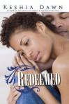 Redeemed - Keshia Dawn