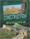 Ancient Construction Technology: From Pyramids to Fortresses - Michael Woods, Mary B. Woods