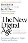 The New Digital Age: Reshaping the Future of People, Nations and Business - Eric Schmidt, Jared Cohen