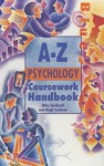 A-Z Psychology Coursework Handbook - Mike Cardwell, Hugh Coolican