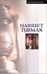 Harriet Tubman - Callie Smith Grant