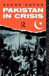 Pakistan in Crisis - Ashok Kapur