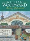 William Woodward - Robert Hinckley, George Schmidt, J. Richard Gruber