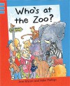 Who's at the Zoo? - Ann Bryant, Mike Phillips
