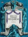 Requiem in Full Score - Wolfgang Amadeus Mozart