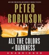All the Colors of Darkness (Inspector Alan Banks,#18) - Peter Robinson, Simon Prebble