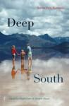 Deep South: Stories from Tasmania - Ralph J. Crane, Danielle Wood