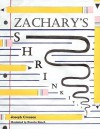 Zachary's Shrinkitis - Joseph Crossen