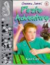 Gemma James Pirate Adventure (Magic Jewellery) - Kate Cary