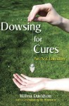Dowsing for Cures: An A-Z Directory - Wilma Davidson