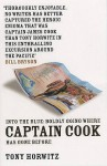 Into the Blue: Boldly Going Where Captain Cook Has Gone Before - Tony Horwitz