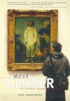 Move Closer: An Intimate Philosophy Of Art - John Armstrong