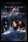 Sonnets: Darklight & Echoes - Michael V. Massari, M. Stefan Strozier, Kyle Torke