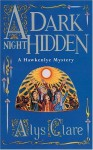 A Dark Night Hidden - Alys Clare