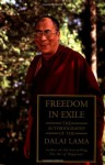 Freedom in Exile: The Autobiography of the Dalai Lama - Dalai Lama XIV
