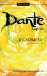 The Paradiso - Dante Alighieri, John Ciardi, John Freccero, Edward M. Cifelli