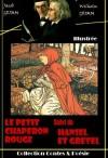 Le Petit Chaperon rouge suivi de Hansel et Gretel: édition entièrement illustrée (Jeunesse) (French Edition) - Walter Crane, Jacob Grimm, Wilhelm Grimm, Henry Altemus
