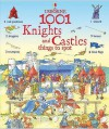 1001 Knights and Castle Things to Spot (Usborne 1001 Things to Spot) - Hazel Maskell, Teri Gower