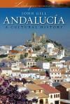 Andalucia: A Cultural History - John Gill