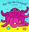 Eye Spy an Octopus! (Eye Spy Books) - Richard Powell, Angie Sage