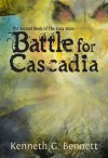 Battle for Cascadia (The Gaia Wars, #2) - Kenneth G. Bennett