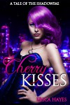 Cherry Kisses - Erica Hayes