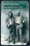 Das verflixte Jahr - Ismail Kadaré, Joachim Röhm