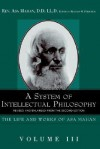 A System of Intellectual Philosophy - Asa Mahan, Richard M. Friedrich