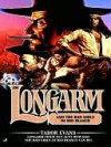 Longarm and the Bad Girls of Rio Blanco - Tabor Evans