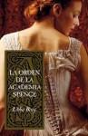 La Orden de la Academia Spence - Libba Bray