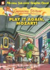 Play It Again, Mozart! - Geronimo Stilton, Patrizia Puricelli, Leonardi Favia, Federica Salfo, Manuela Nerolini, Elisabetta Dami, Nanette McGuinness
