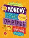 The New York Times More Monday Crossword Puzzles Omnibus Volume 2: 200 Solvable Puzzles from the Pages of The New York Times - Will Shortz
